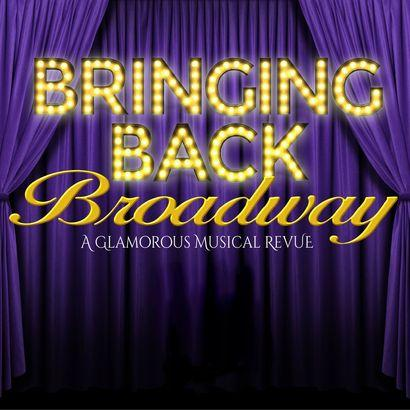 Bringing Back Broadway Image 1